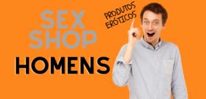5 Produtos eróticos para homens